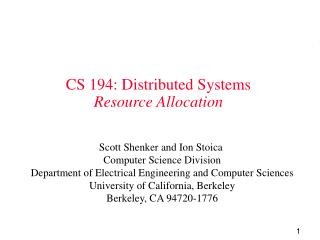 CS 194: Distributed Systems Resource Allocation