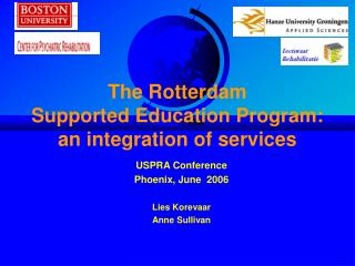 The Rotterdam  Supported Education Program:  an integration of services