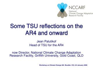 Some TSU reflections on the AR4 and onward