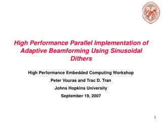 High Performance Parallel Implementation of Adaptive Beamforming Using Sinusoidal Dithers