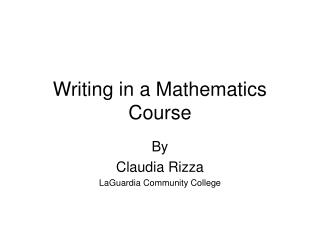 Writing in a Mathematics Course