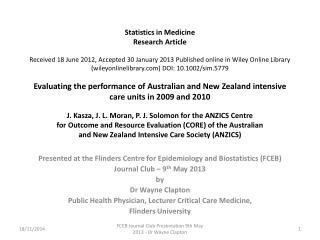 Presented at the Flinders Centre for Epidemiology and Biostatistics (FCEB)
