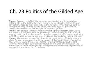 Ch. 23 Politics of the Gilded Age