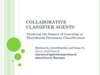 COLLABORATIVE  CLASSIFIER AGENTS
