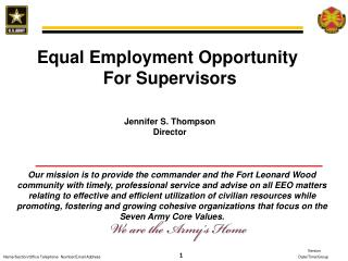 Equal Employment Opportunity  For Supervisors Jennifer S. Thompson Director