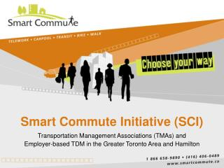 Smart Commute Initiative (SCI)