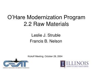 O�Hare Modernization Program 2.2 Raw Materials
