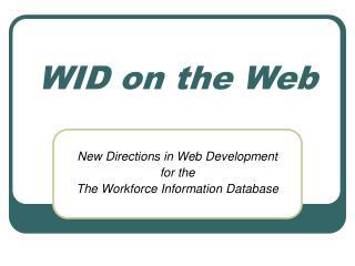 WID on the Web