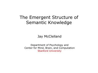 The Emergent Structure of  Semantic Knowledge