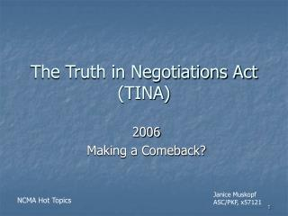 The Truth in Negotiations Act (TINA)