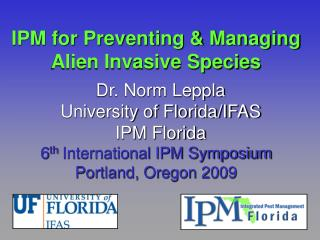 IPM for Preventing & Managing Alien Invasive Species