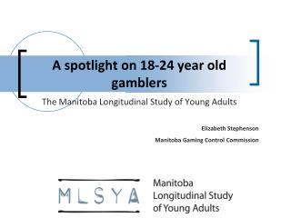 A spotlight on 18-24 year old gamblers