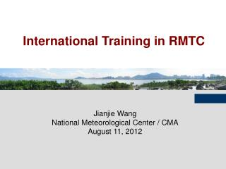 International Training in RMTC