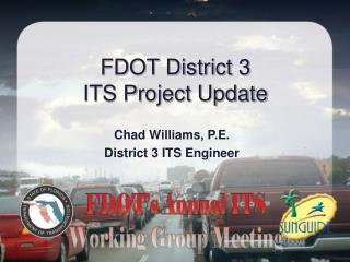 FDOT District 3 ITS Project Update