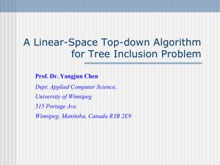 A Linear-Space Top-down Algorithm for Tree Inclusion Problem
