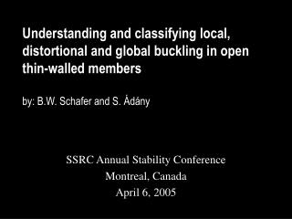 SSRC Annual Stability Conference Montreal, Canada April 6, 2005