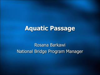 Aquatic Passage