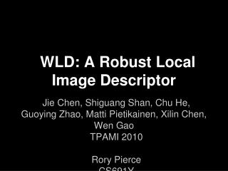 WLD: A Robust Local Image Descriptor