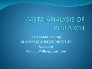 META-ANALYSIS OF RESEARCH