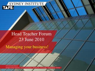 Head Teacher Forum  23 June 2010