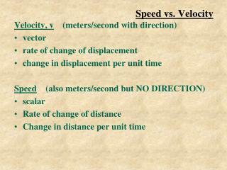 Speed vs. Velocity