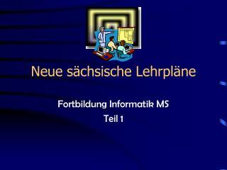 Neue s�chsische Lehrpl�ne