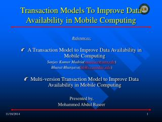 Transaction Models To Improve Data Availability in Mobile Computing