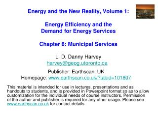 Energy and the New Reality, Volume 1:  Energy Efficiency and the  Demand for Energy Services   Chapter 8: Municipal Serv