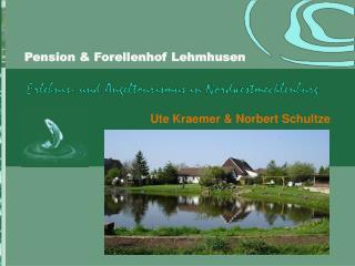 Pension  Forellenhof Lehmhusen