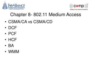 Chapter 8- 802.11 Medium Access