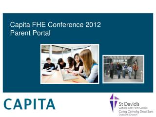 Capita FHE Conference 2012 Parent Portal