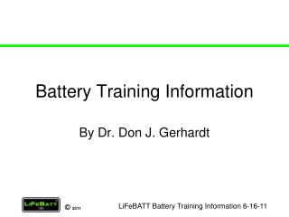 Battery Training Information