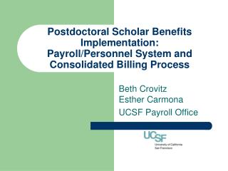 Postdoctoral Scholar Benefits Implementation: Payroll