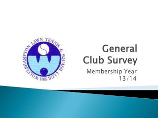 General Club Survey