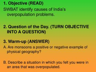 1. Objective (READ)  SWBAT identify causes of India's overpopulation problems.