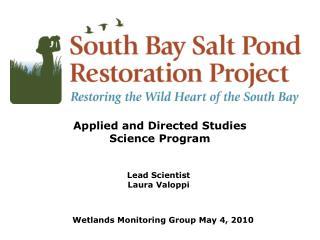 Lead Scientist Laura Valoppi Lead Scientist
