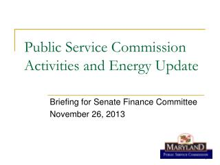 Public Service Commission Activities and Energy Update