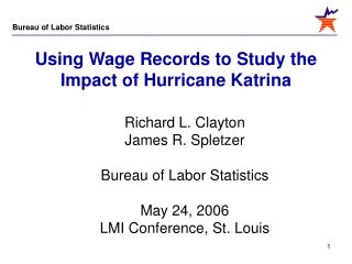 Using Wage Records to Study the Impact of Hurricane Katrina