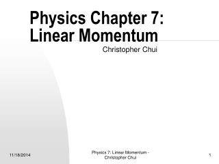 Physics Chapter 7:  Linear Momentum