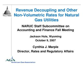 Revenue Decoupling and Other Non-Volumetric Rates for Natural Gas Utilities
