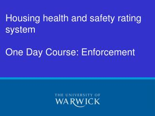 Housing health and safety rating system  One Day Course: Enforcement