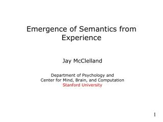 Emergence of Semantics from Experience