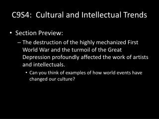 C9S4:  Cultural and Intellectual Trends
