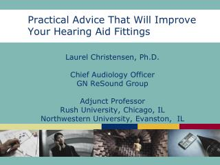 Practical Advice That Will Improve Your Hearing Aid Fittings