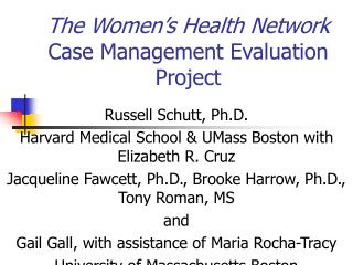 The Women's Health Network Case Management Evaluation Project