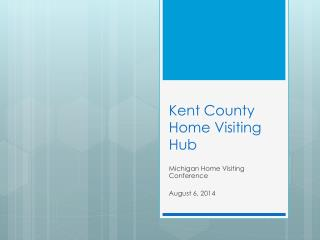Kent County Home Visiting Hub