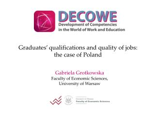 Graduates' qualifications and quality of jobs: the case of Poland