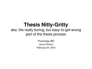 Thesis Nitty-Gritty aka: the really boring, but easy-to-get-wrong part of the thesis process
