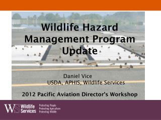 Wildlife Hazard  Management Program Update
