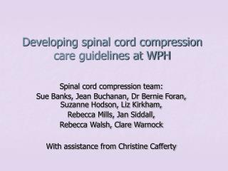 Developing spinal cord compression care guidelines at WPH